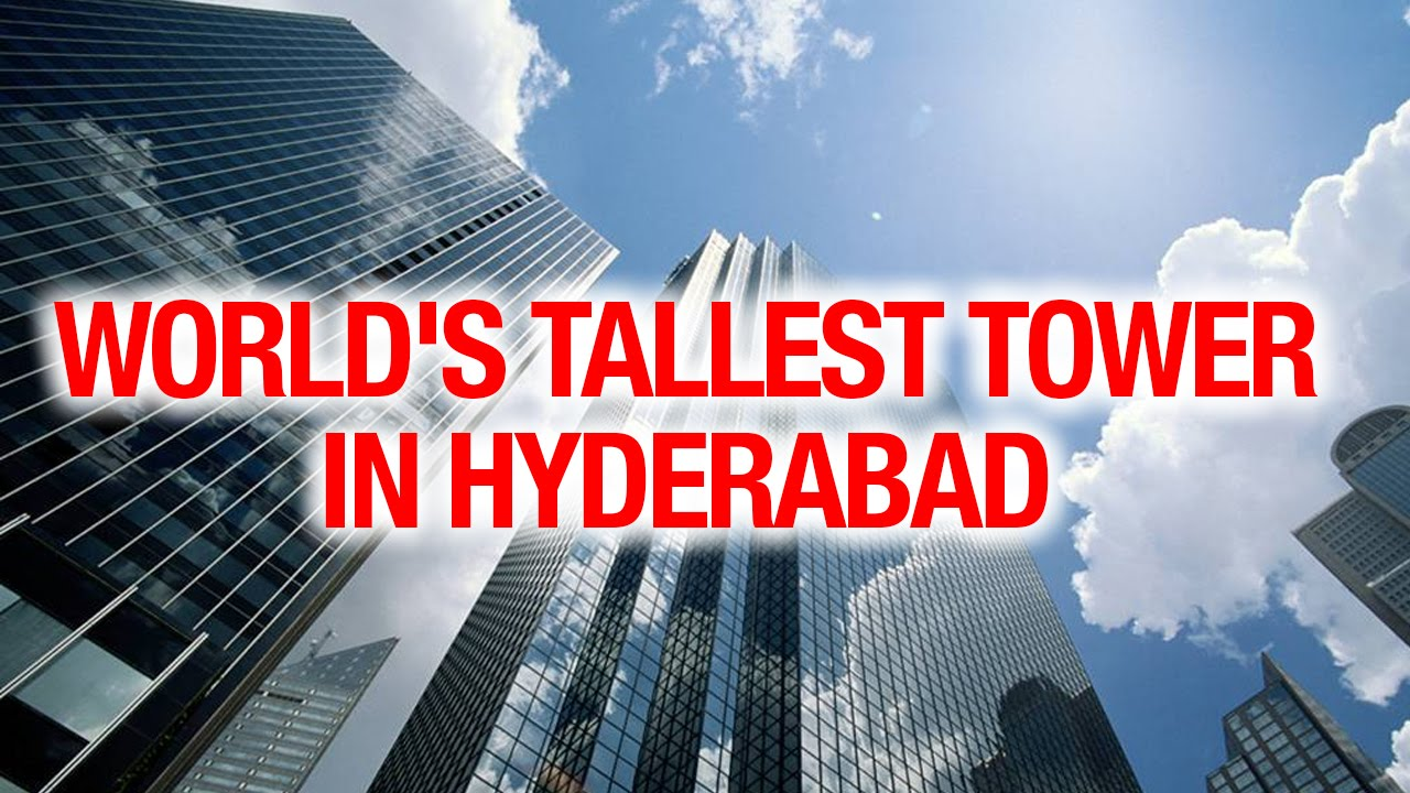 CM KCR plans to build World Tallest Tower in the Hyderabad city ...