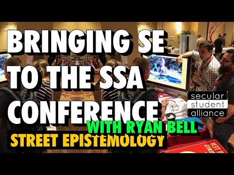 Bringing Street Epistemology to the Secular Student Alliance (SSA) Conference