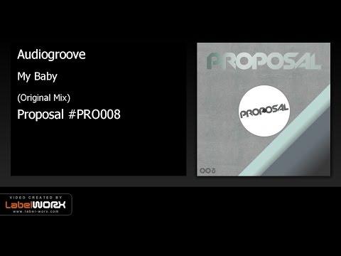 Audiogroove - My Baby (Original Mix)