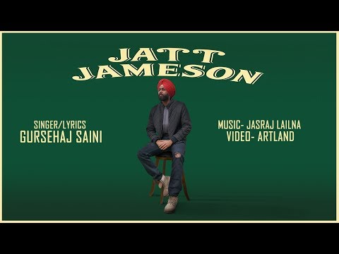 Jatt Jameson (Full Video) Gursehaj Saini | Jasraj Lailna | Latest Punjabi Songs 2017 |FolkVibezMusic
