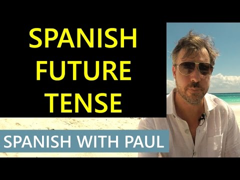Spanish Future Tense: The Easiest Way!