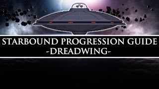 Starbound Progression Guide (Unstable) | Dreadwing & Titanium