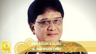 A. Rahman Onn - Peracun Kalbu (Official Audio)