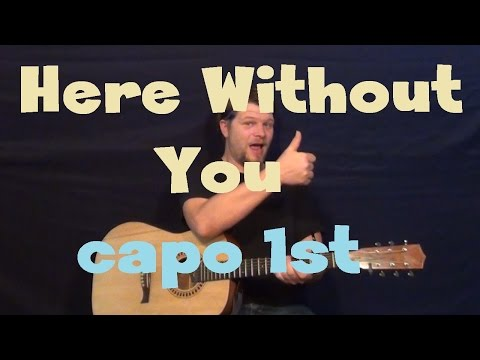 Here Without You (3 Doors Down) Easy Guitar Lesson How to Play Tutorial Capo 1st Fret
