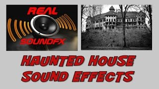 Haunted House sound effect - scary creepy ghost chucky halloween realsoundFX