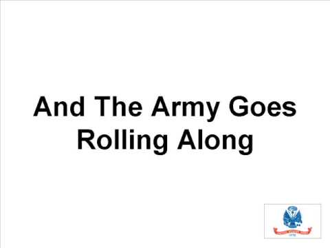 "US Army Song - ""The Army Goes Rolling Along"""