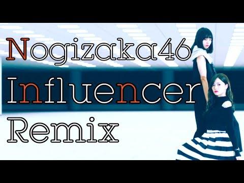 【乃木坂46】インフルエンサー-Z-'s J-core Remix