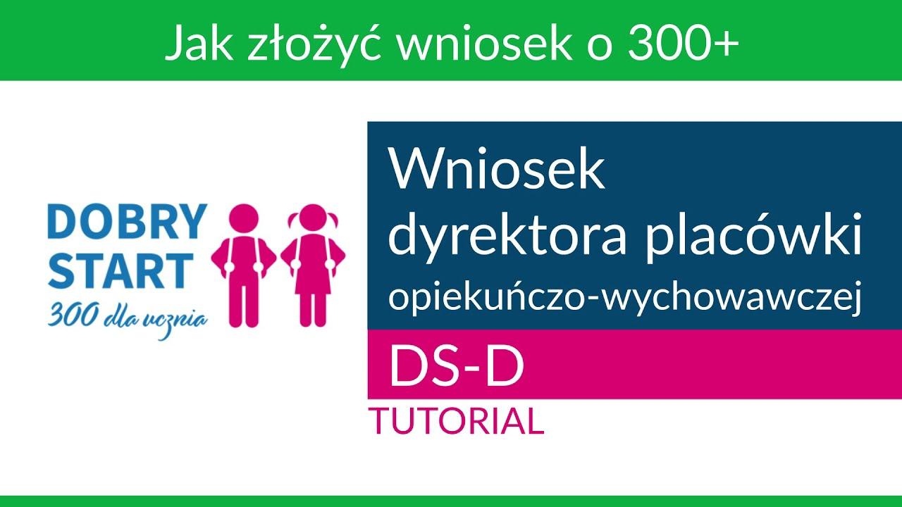 Wniosek dyrektora placówki opiekuńczo-wychowawczej - tutorial [Dobry Start]