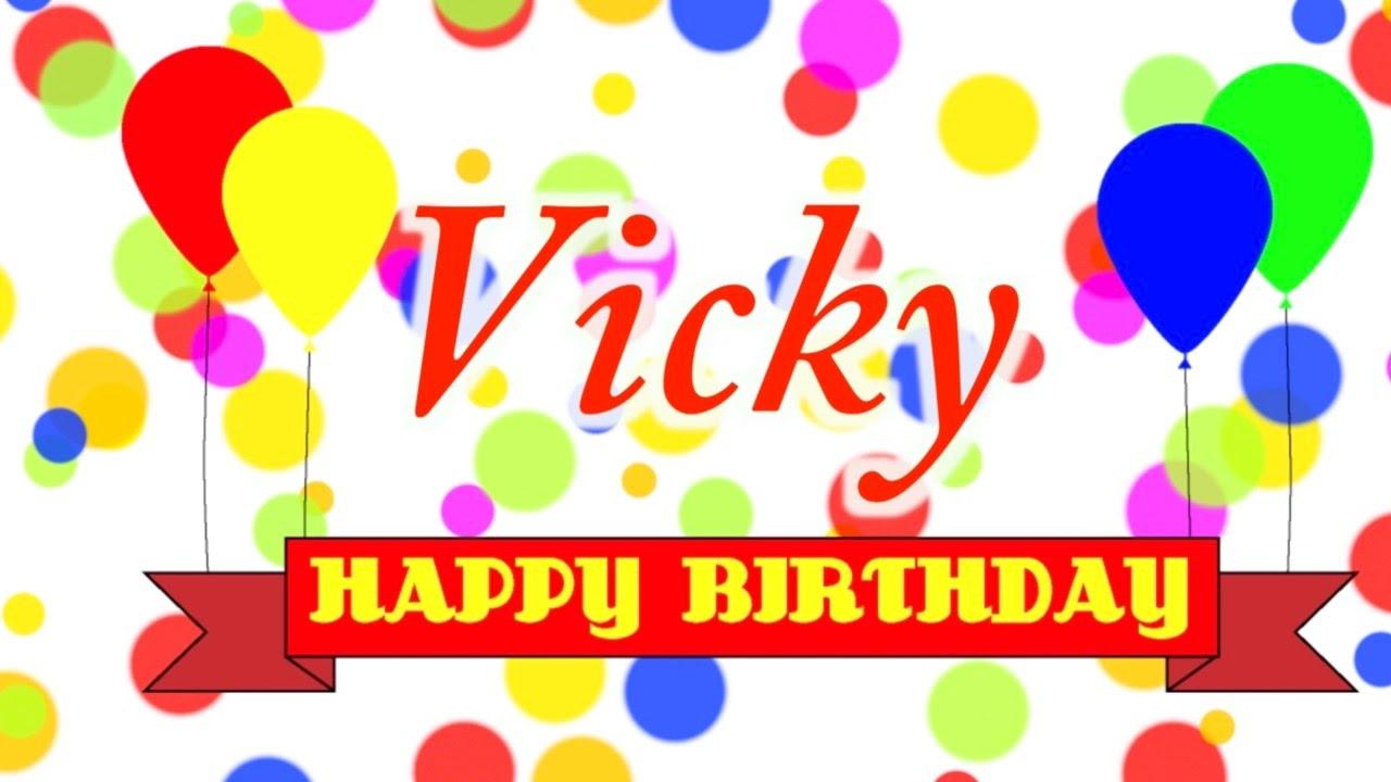 Happy Birthday Vicky Song