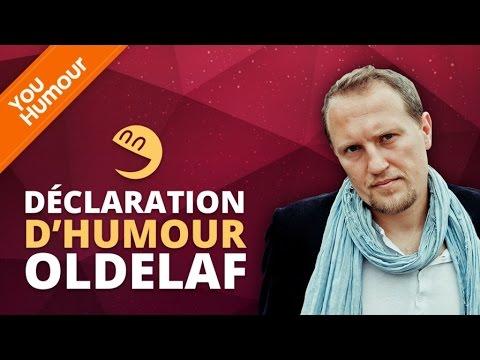OLDELAF - Déclaration d'Humour