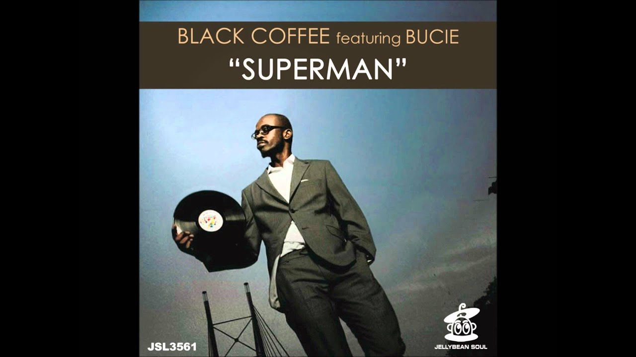 Black coffee feat bucie superman main mix chords for Black coffee house music