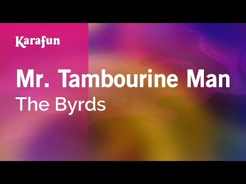 Karaoke Mr. Tambourine Man - The Byrds *