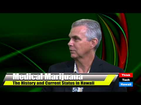 Medical Marijuana: The History and Current Status in Hawaii
