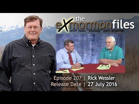 Ex Mormon Files - 207 - Rick Wessler