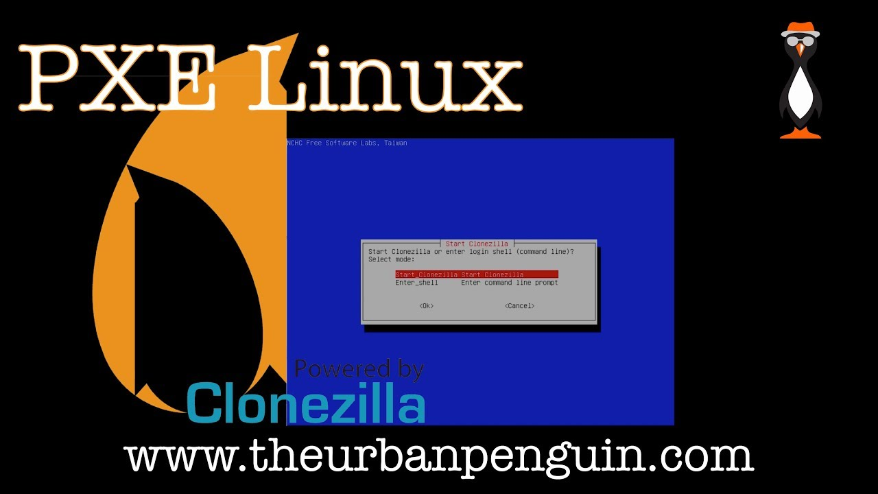 PXE Deploy Clonezilla  In this lesson we use PXE Linux and