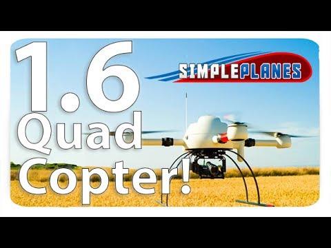 Quadcopter! - Simple Planes (1.6 beta)