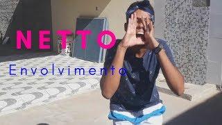 Baixar Netto- MC Loma- Envolvimento (Dance)