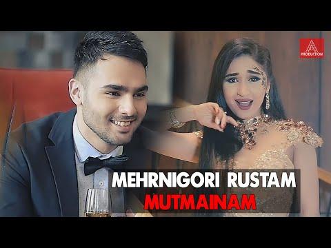 Mehrnigori Rustam - Mutmainam VIDEO HD 2017