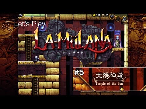 Let's Play La-Mulana ep 5: Temple of the Sun & Moon