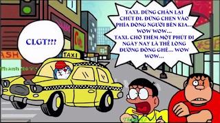 Phim Hài Chế Đôrêmon OFFICIAL   Phần 64  Cách Thánh Nô đi taxi giá rẻ