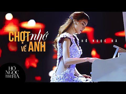 Chợt Nhớ Về Anh - Hồ Ngọc Hà (On Stage Version)