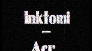 Inktomi - Acr (Violent Underground 50% of The Braindrillerz)