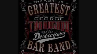 George Thorogood - American Made