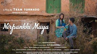 Official : Nirpankhi Maya || Ruhaan Bhardwaj || Gunjan Dangwal || Team Tornado