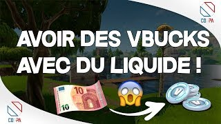 TUTO (C) HAVE VBUCKS WITH LIQUIDE ON FORTNITE!