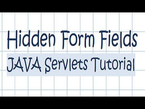 Hidden Form Fields w/ JAVA Servlets - Tutorial