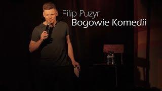 FILIP PUZYR - Bogowie Komedii [stand-up]