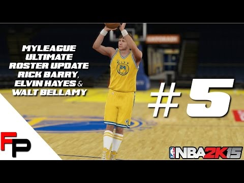 NBA 2K15 - Rick Barry, Elvin Hayes and Walt Bellamy - MyLeague - Ultimate Legends Roster Update 5