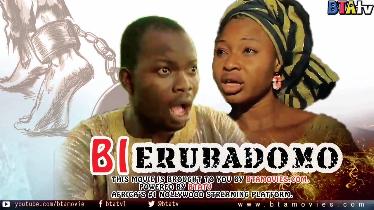 Download BI ERUBADOMO - YORUBA LATEST NOLLYWOOD MOVIE