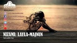 Ngaji Filsafat 221 : Nizami Ganjavi - Layla Majnun
