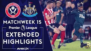 Sheffield United v. Newcastle United | PREMIER LEAGUE HIGHLIGHTS | 12/05/19 | NBC Sports