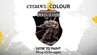 How to Paint: Khagra's Ravagers