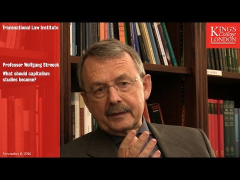 Professor Wolfgang Streeck: What Should Capitalism Studies Become?