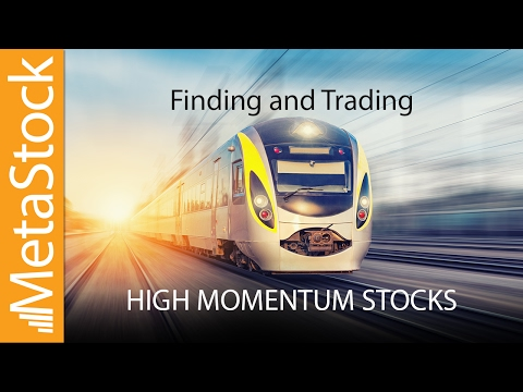 Finding and Trading High Momentum Stocks