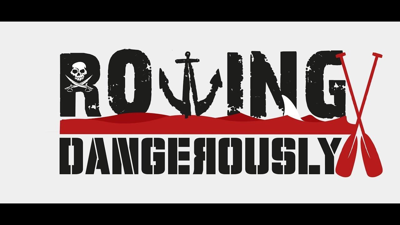 Rowing Dangerously 2019