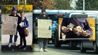 Watch People Pay Me To Not Vote Trump! Homeless Helped In Amazing Social Experiment!