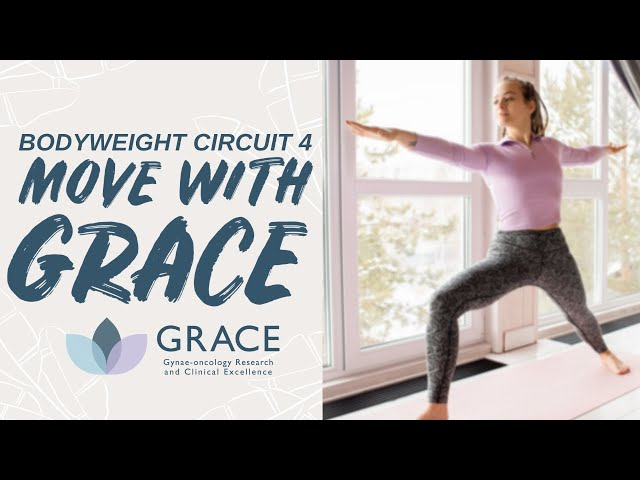 Move With GRACE: Body Weight Circuit 4 with Nancy