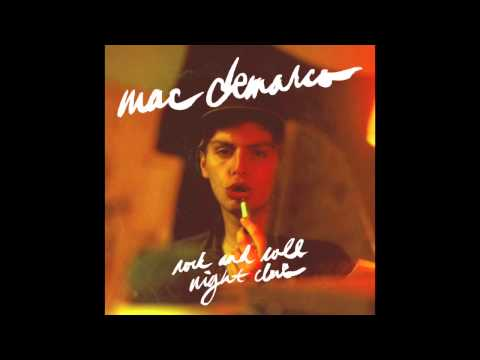 Mac DeMarco - Rock and Roll Night Club [Fast, Sped Up; Non-Deep Vocals]