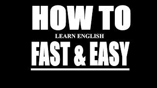 HOW TO LEARN ENGLISH FAST AND EASY Learn English Comprehensions