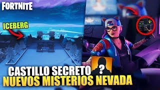 NEW SECRETS *CASTILLO WITHIN THE ICEBERG* [FILTRATE] MYSTERIES *NEVADA* FORTNITE BATTLE ROYALE