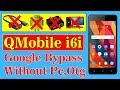 Qmobile I6i Google Account Remove || Without PC | 2018