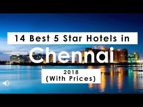 14 Best 5 Star Hotels In Chennai 2018 (with Prices)
