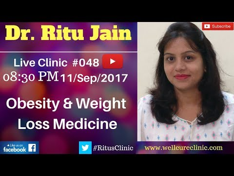 Best Homeopathic Medicine,Treatment For Weight Loss,Obesity- Dr.Ritu's Live Clinic#048