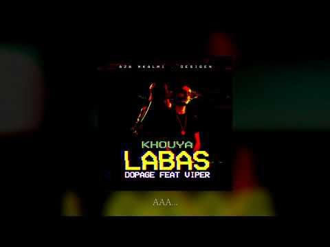 Dopage - Khouya Labas - (Ft Viper)