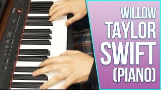 Willow - taylor swift (piano karaoke instrumental cover)