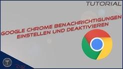 Google Chrome Benachrichtigungen einstellen und deaktivieren